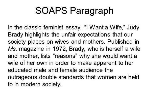 i want a wife essay by judy brady The personal essay i want a wife the personal essay i want a wife, judy brady uses irony to explain why she would want a wife brady lists multiple jobs and tasks that an ideal wife does and is expected to do.