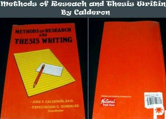 Methods of research and thesis writing by jose calderon such data