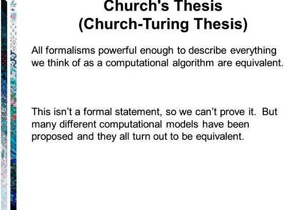 turings thesis The church-turing thesis (formerly commonly known simply as church's thesis) says that any real-world computation can be translated into an equivalent.