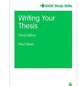 writing your thesis oliver p Written in an authoritative and accessible style, this is a must-read for anyone planning, researching and writing a doctoral thesis or dissertation.