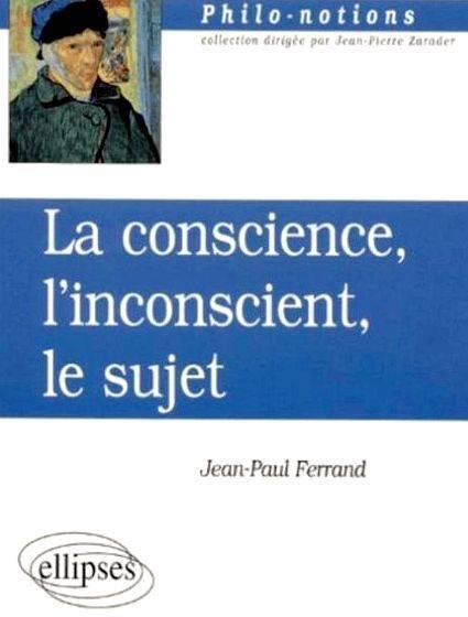 Conscience et inconscient dissertation