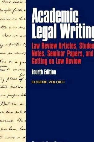 Eugene volokh writing a student article about the gold Academic Legal