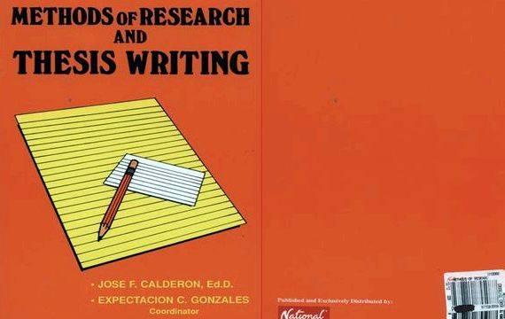 Methods of research and thesis writing by jose calderon classifying, and tabulating data about