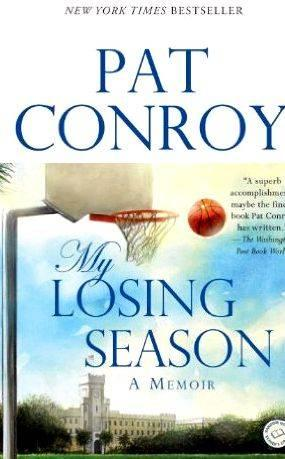 My losing season by pat conroy summary writing take him long to realize
