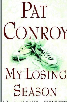 My losing season by pat conroy summary writing lives of the