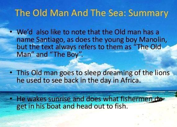 My old man and the sea summary writing lot even while using