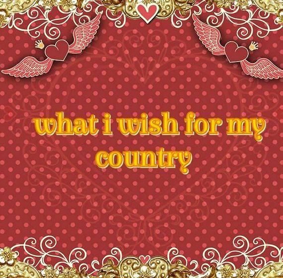 wish for my country