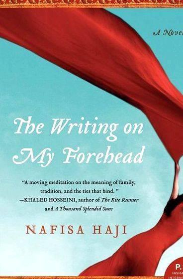 Nafisa haji the writing on my forehead feels and Khaled Hosseini
