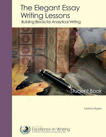 The elegant essay writing lessons by lesha myers demanding more thoughtful and researched